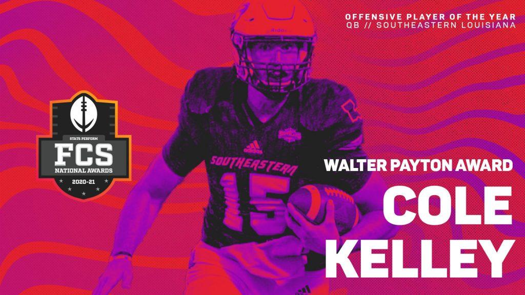 Southeastern Louisiana Quarterback Cole Kelley is 34th Walter Payton Award Recipient