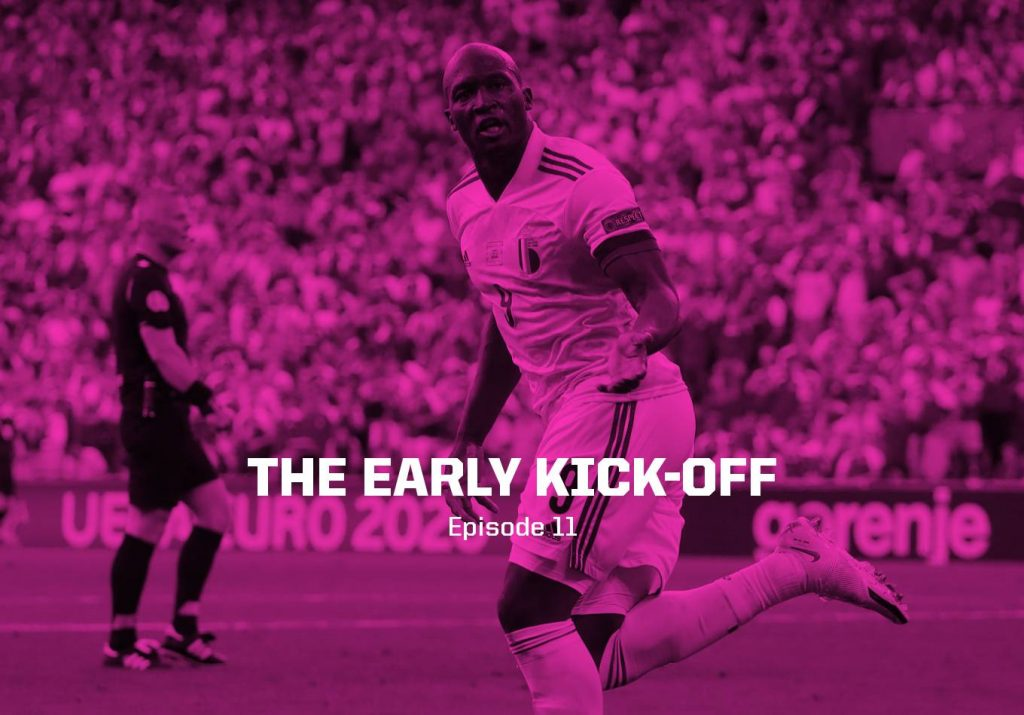 Final Day Drama Expected – The Early Kick-Off: Episode 11
