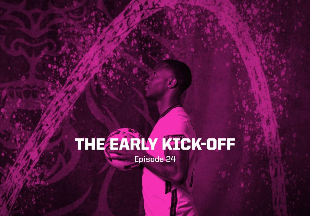 Time for Another 1996-Esque Heartbreak? – The Early Kick-Off: Episode 24